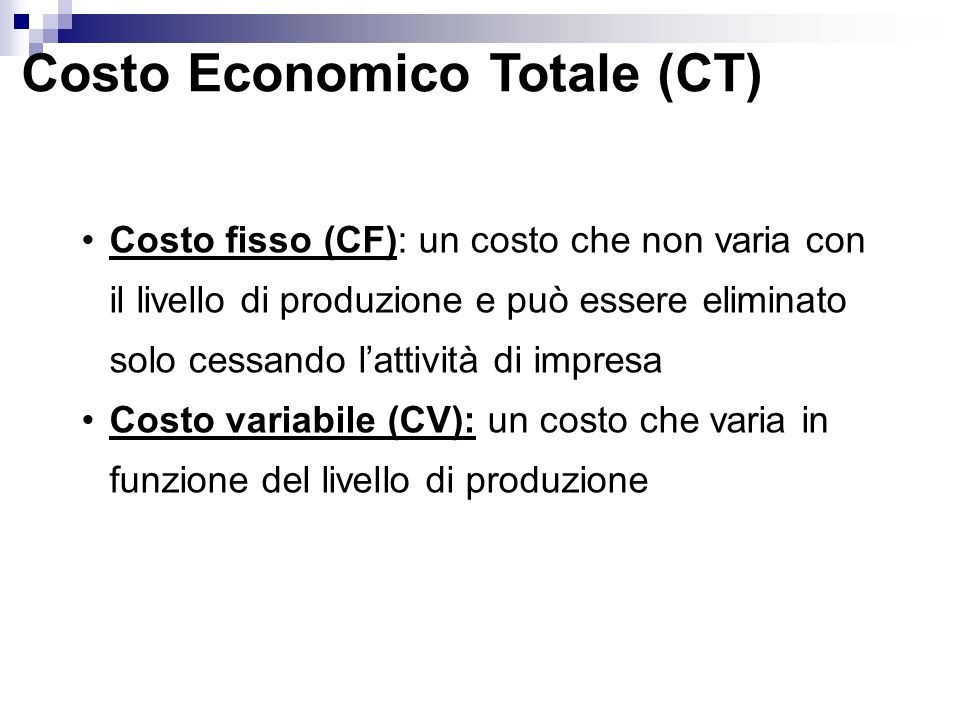 Costo Economico Totale (CT)