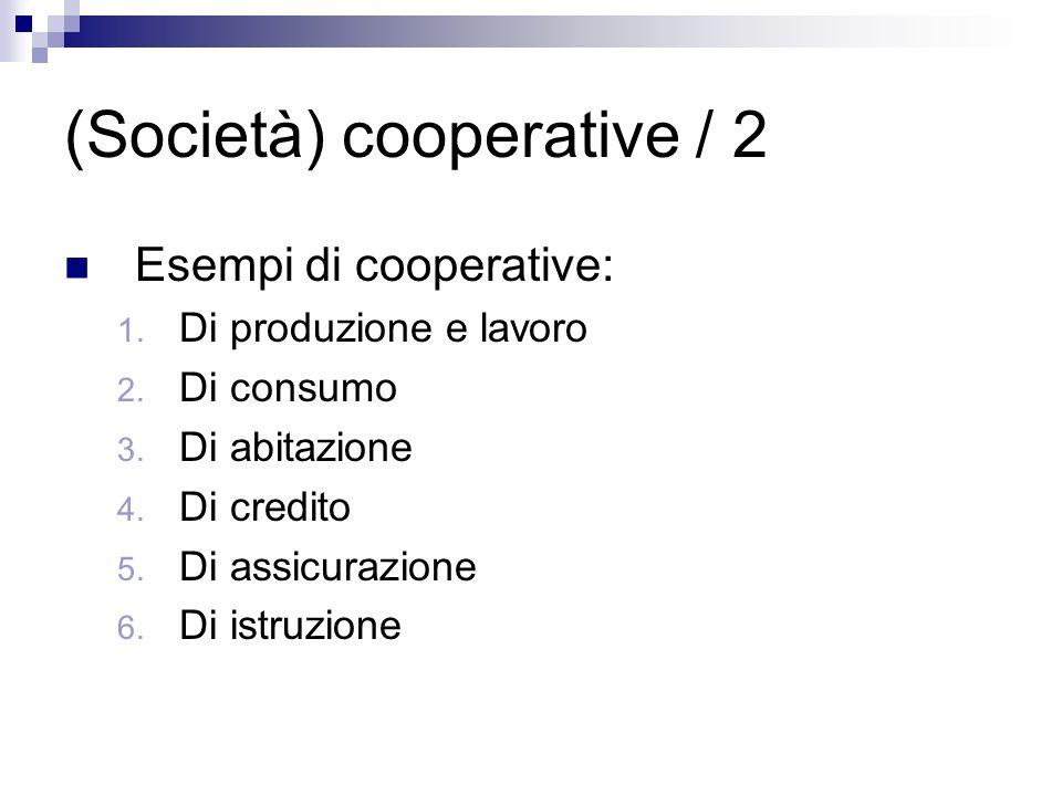 (Società) cooperative / 2