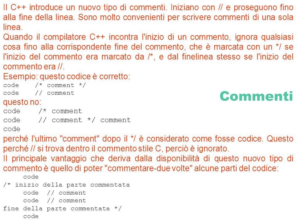 Il C++ introduce un nuovo tipo di commenti