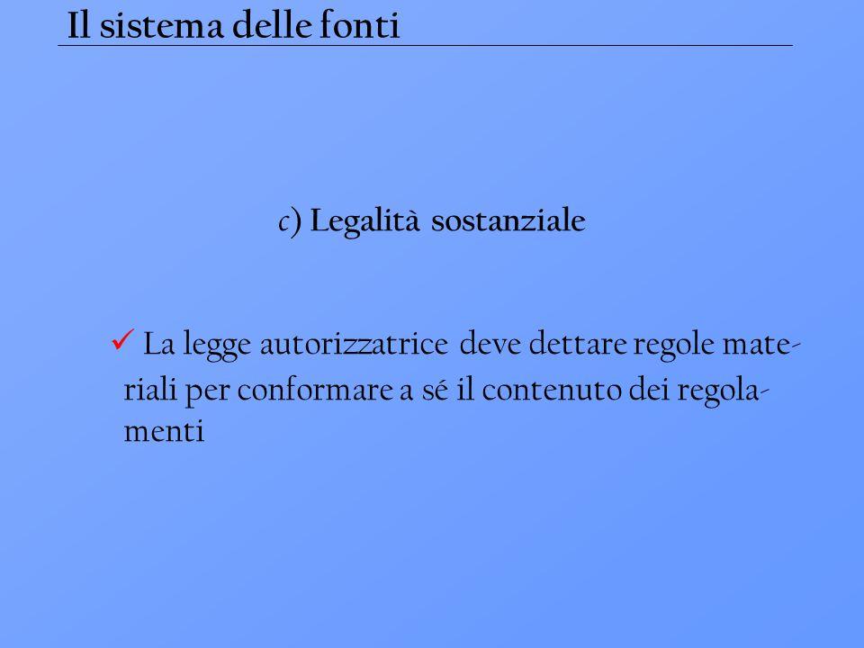 c) Legalità sostanziale