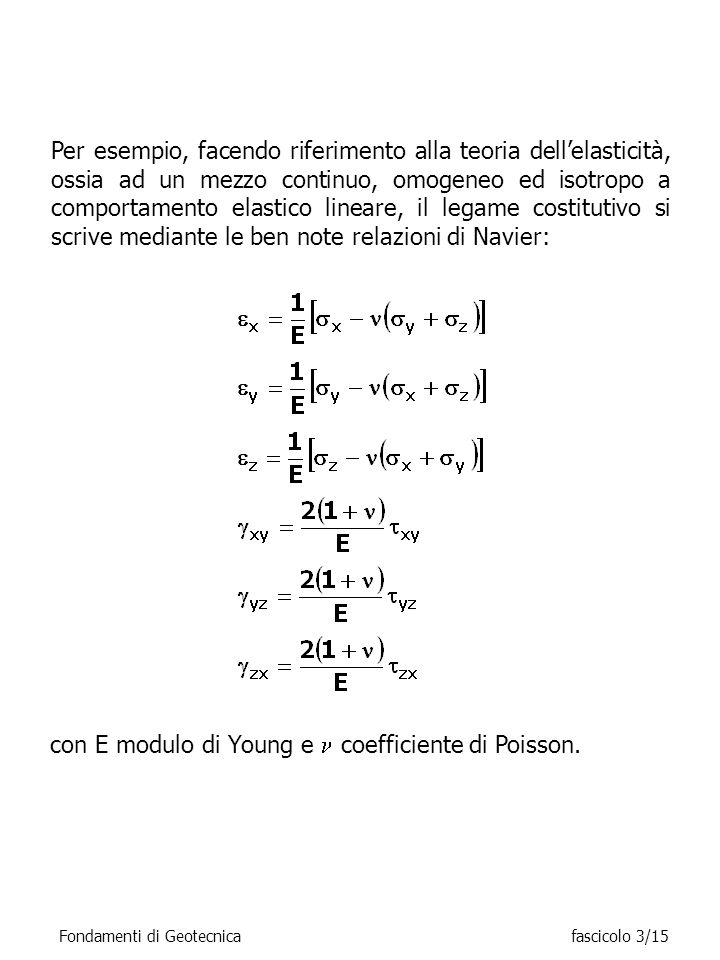 con E modulo di Young e  coefficiente di Poisson.