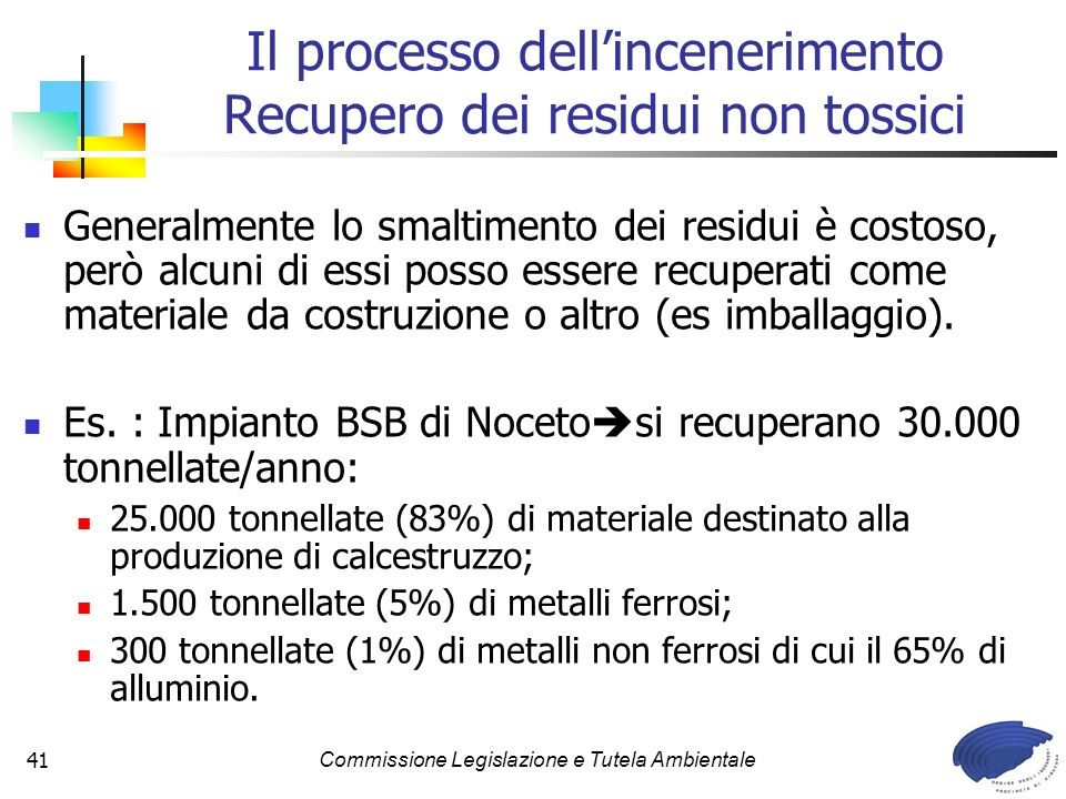 Il processo dell'incenerimento Recupero dei residui non tossici