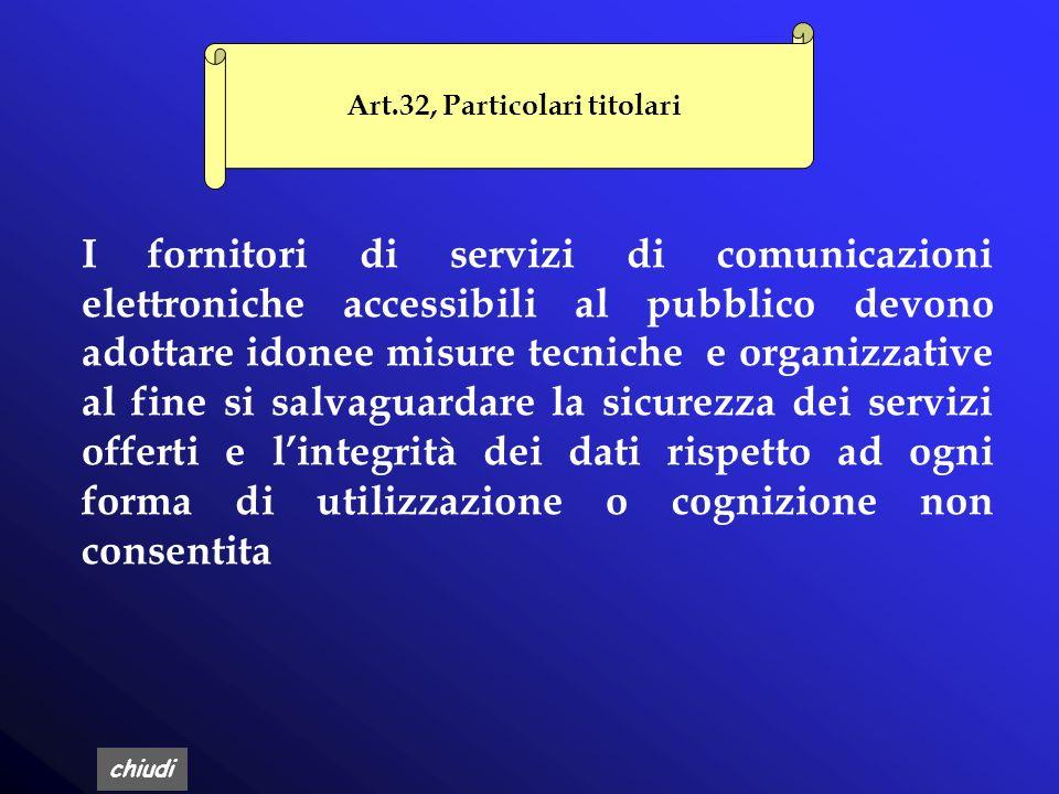 Art.32, Particolari titolari