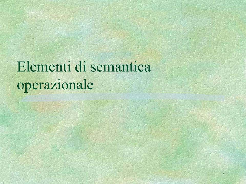 Elementi di semantica operazionale