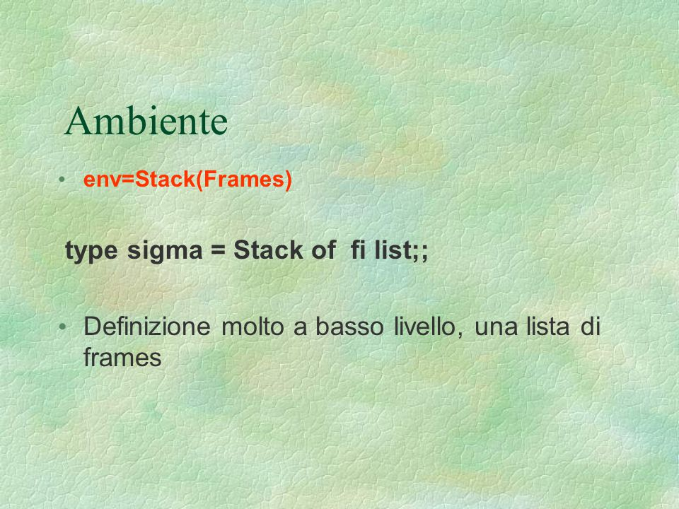 Ambiente type sigma = Stack of fi list;;