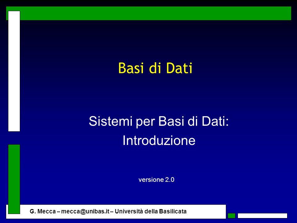 Sistemi per Basi di Dati: Introduzione