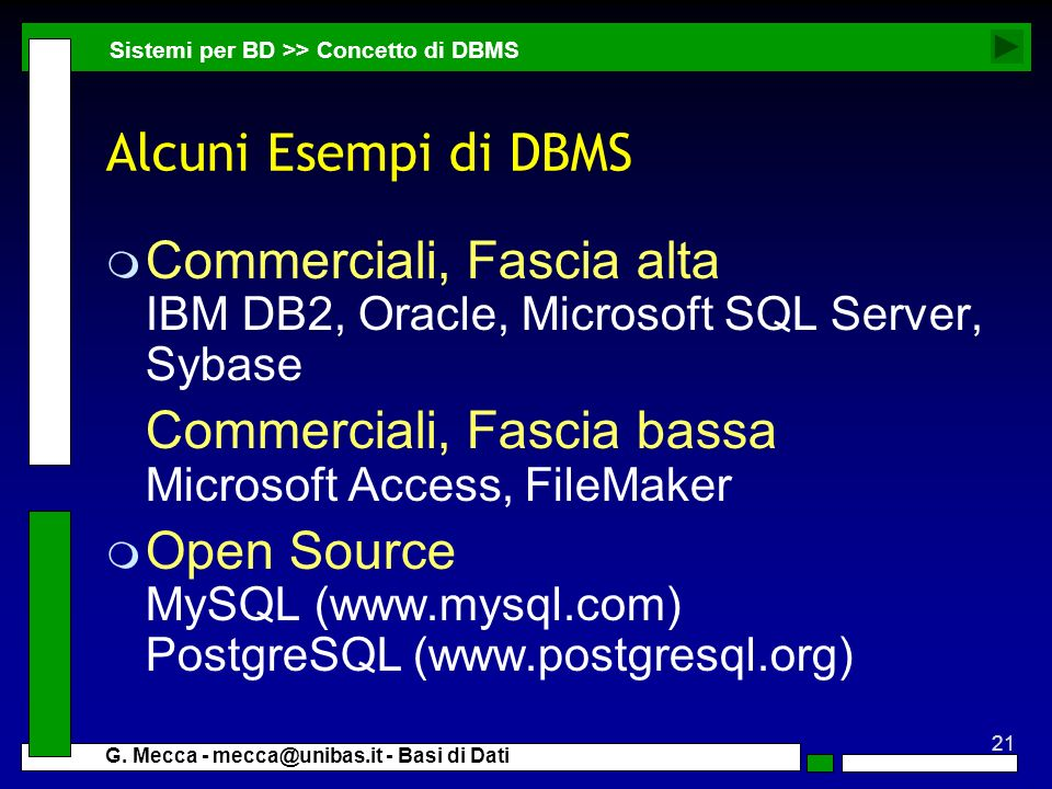 Commerciali, Fascia alta IBM DB2, Oracle, Microsoft SQL Server, Sybase