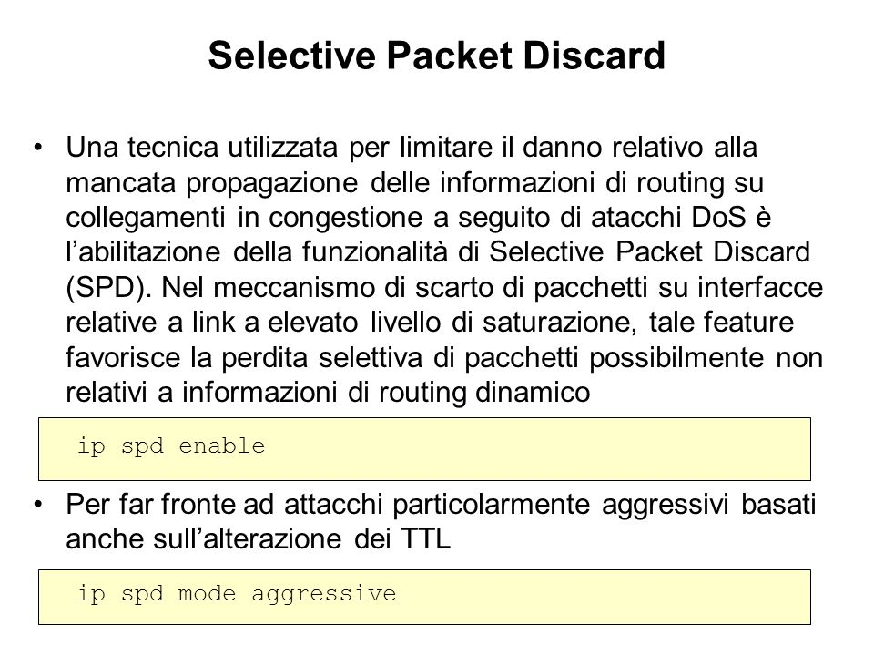 Selective Packet Discard