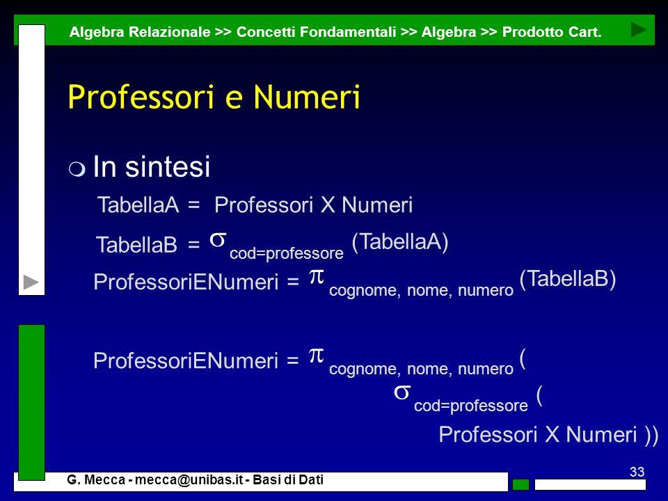 Professori e Numeri In sintesi s p p s Professori X Numeri TabellaA =