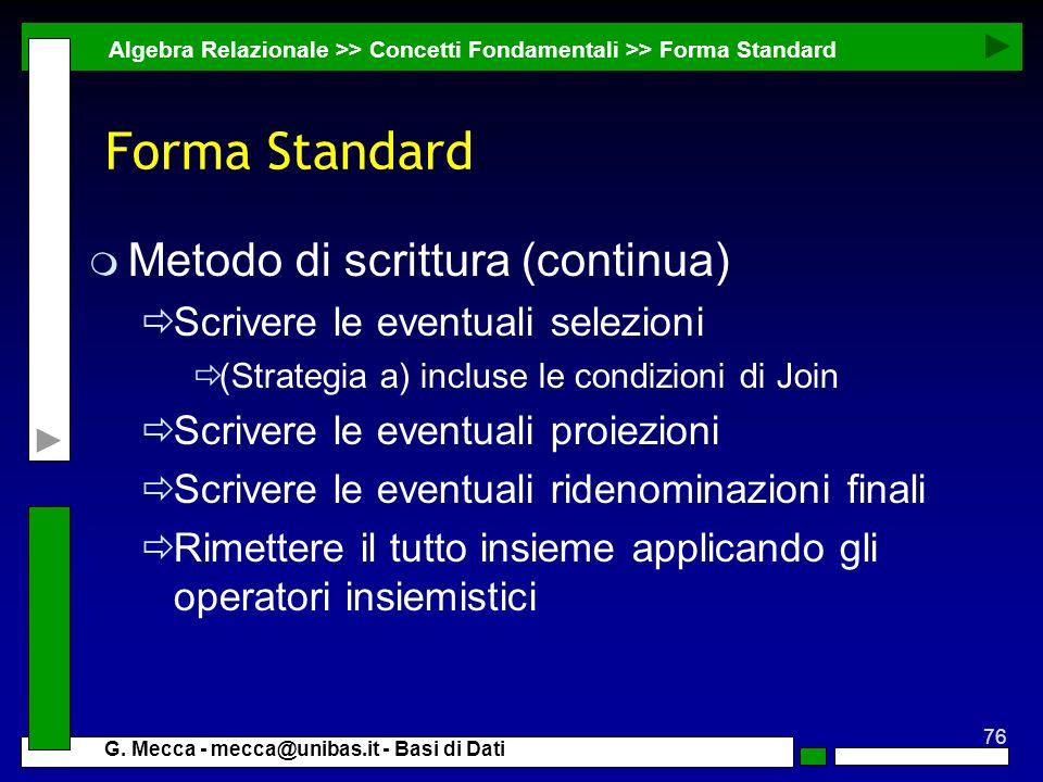 Forma Standard Metodo di scrittura (continua)