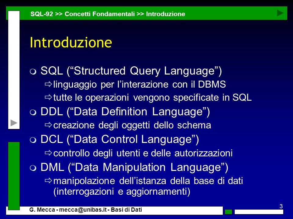 Introduzione SQL ( Structured Query Language )