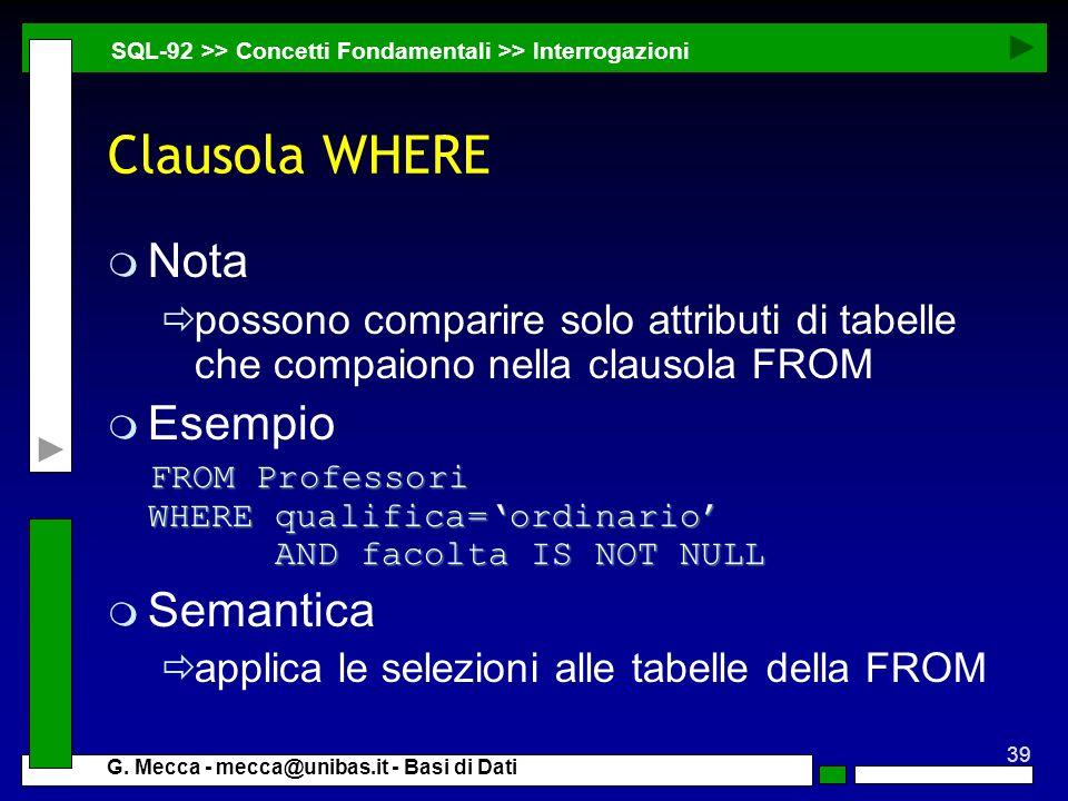 Clausola WHERE Nota Esempio Semantica