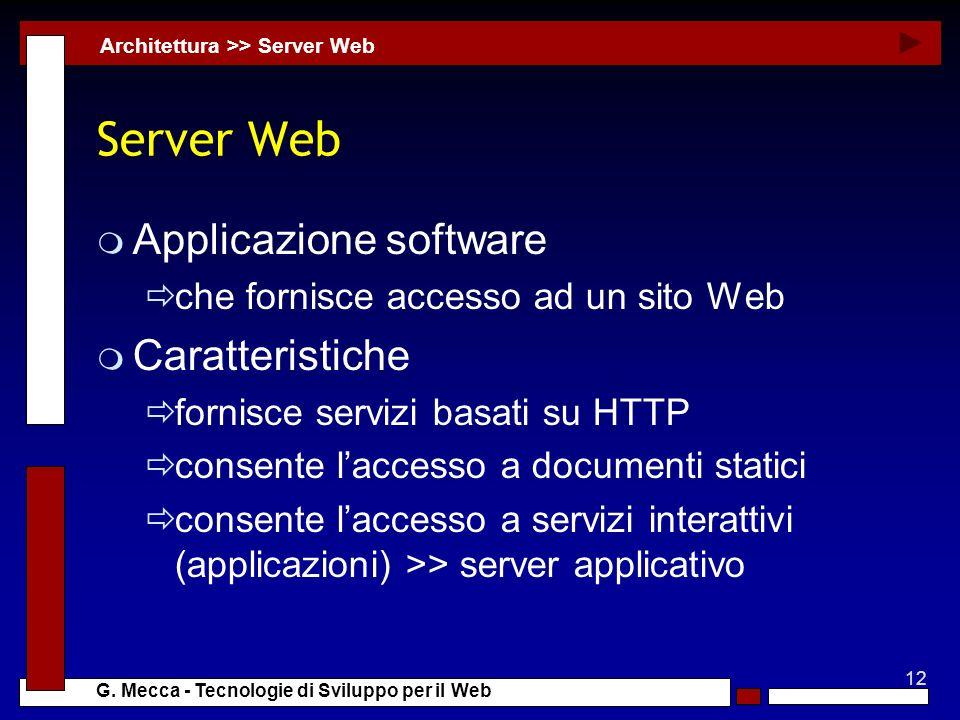 Server Web Applicazione software Caratteristiche