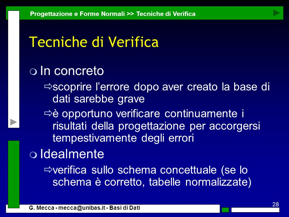 Tecniche di Verifica In concreto Idealmente