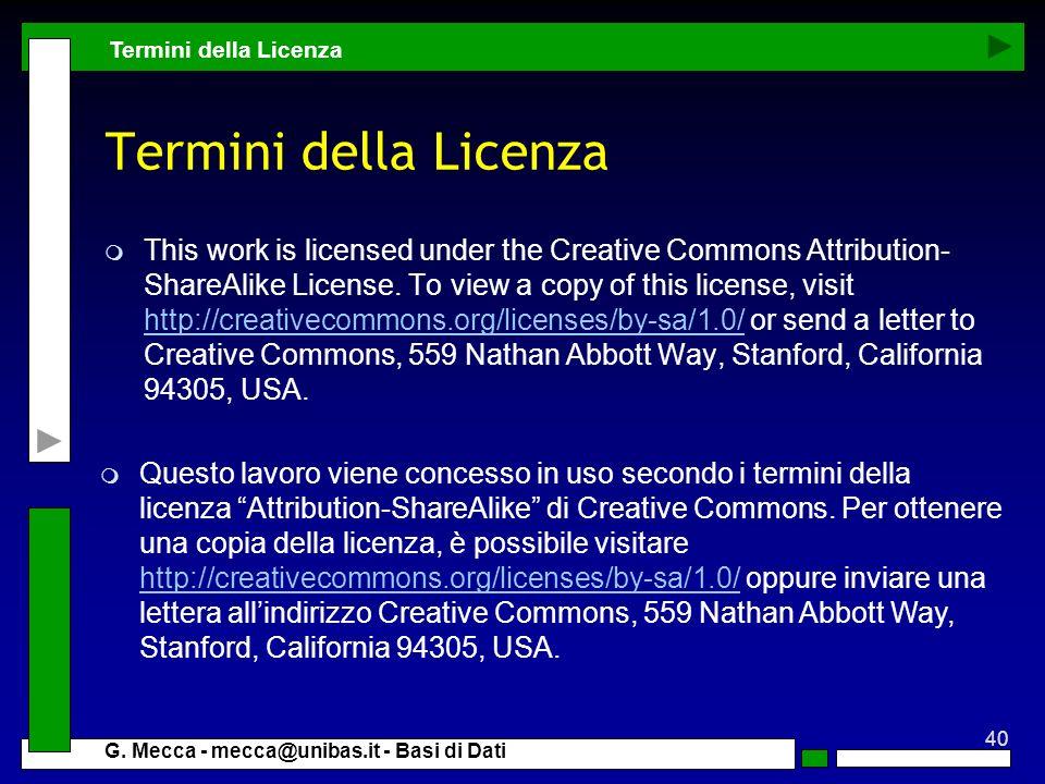 Termini della Licenza Termini della Licenza.