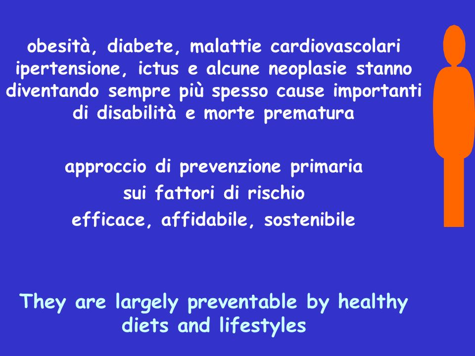 They are largely preventable by healthy diets and lifestyles
