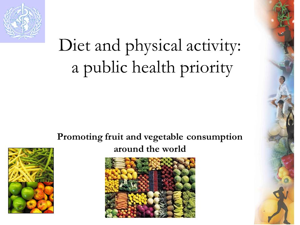 Promoting fruit and vegetable consumption around the world