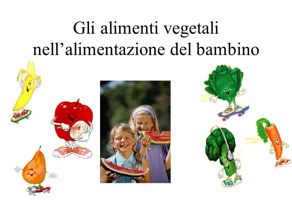 Gli alimenti vegetali nell'alimentazione del bambino