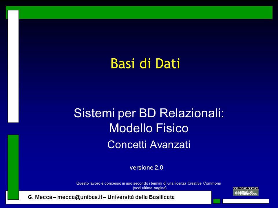 Sistemi per BD Relazionali: Modello Fisico Concetti Avanzati