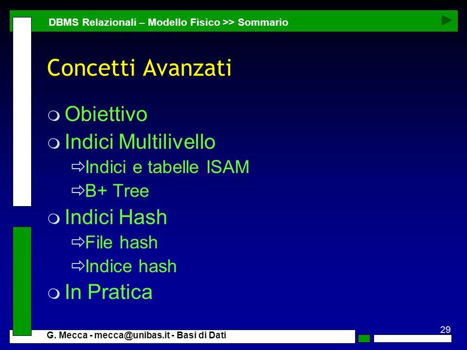 Concetti Avanzati Obiettivo Indici Multilivello Indici Hash In Pratica