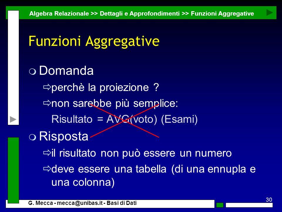 Funzioni Aggregative Domanda Risposta perchè la proiezione