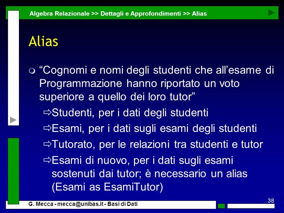 Algebra Relazionale >> Dettagli e Approfondimenti >> Alias