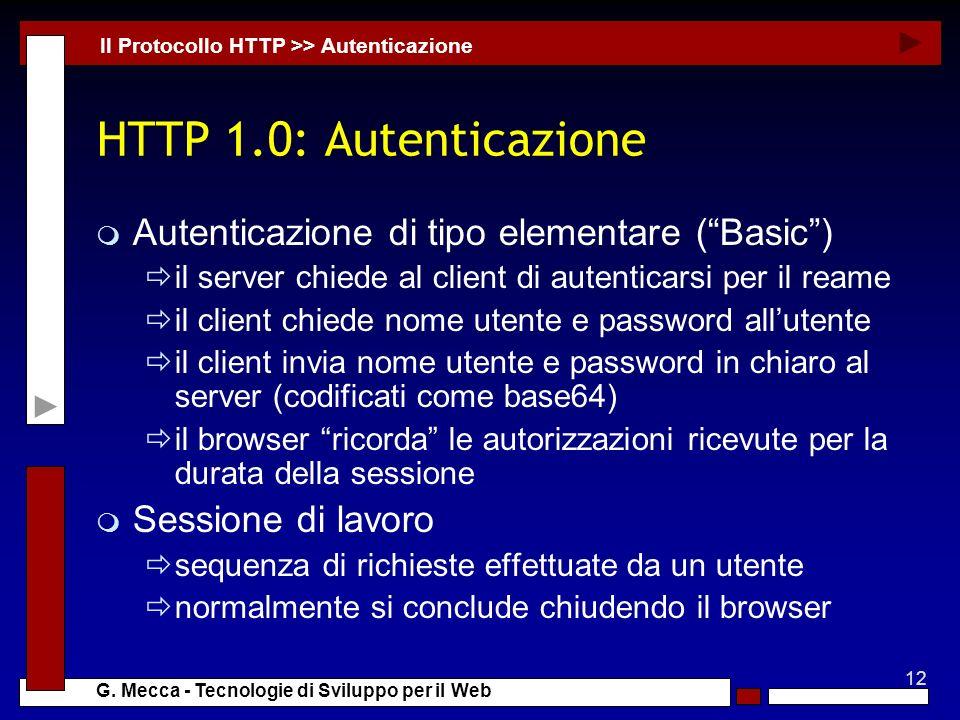 HTTP 1.0: Autenticazione Autenticazione di tipo elementare ( Basic )