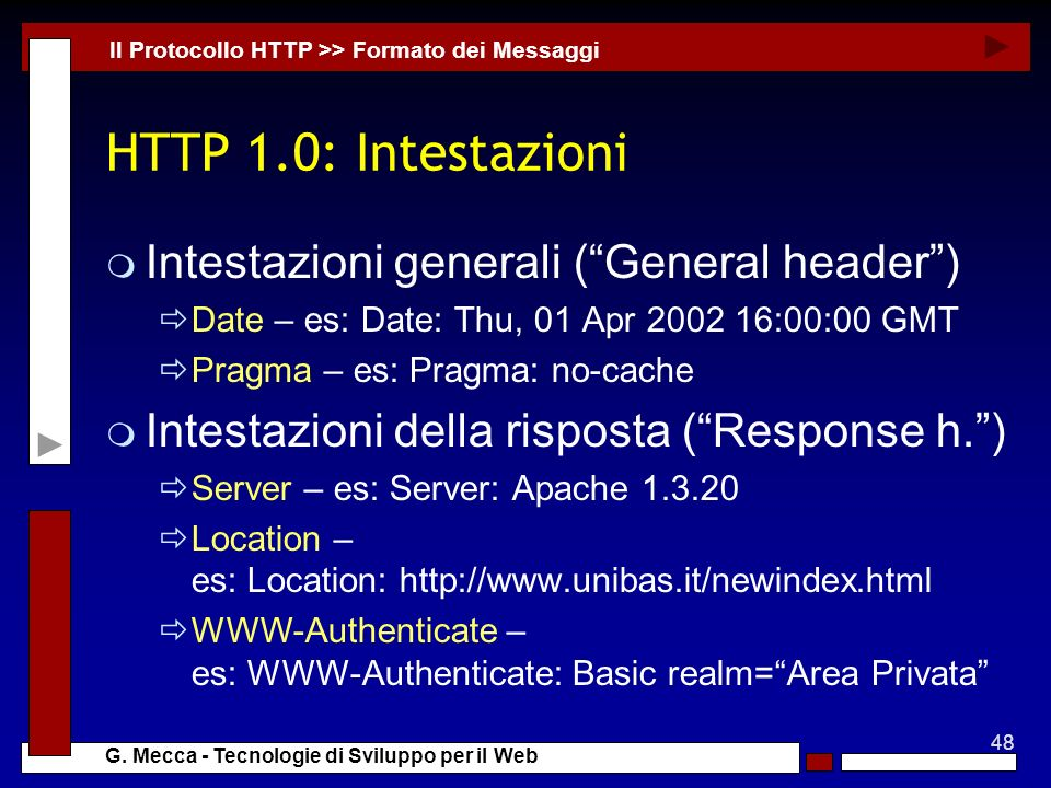 HTTP 1.0: Intestazioni Intestazioni generali ( General header )