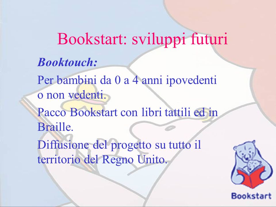 Bookstart: sviluppi futuri