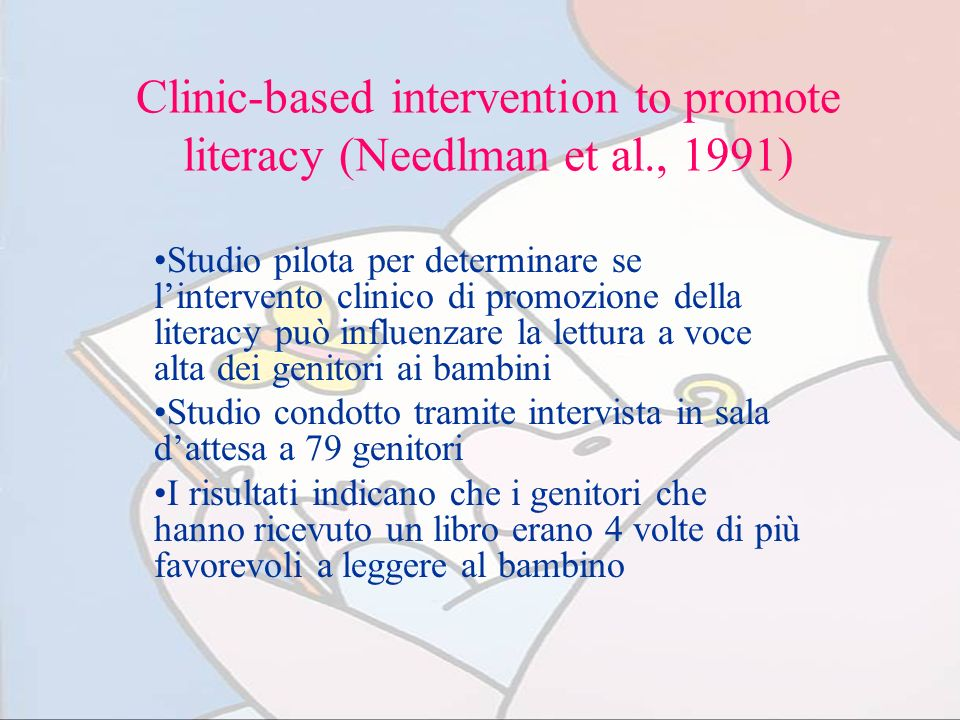 Clinic-based intervention to promote literacy (Needlman et al., 1991)