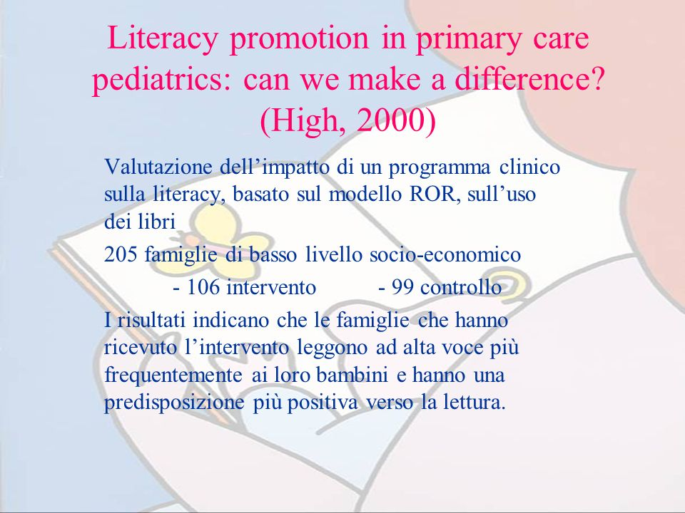 Literacy promotion in primary care pediatrics: can we make a difference (High, 2000)