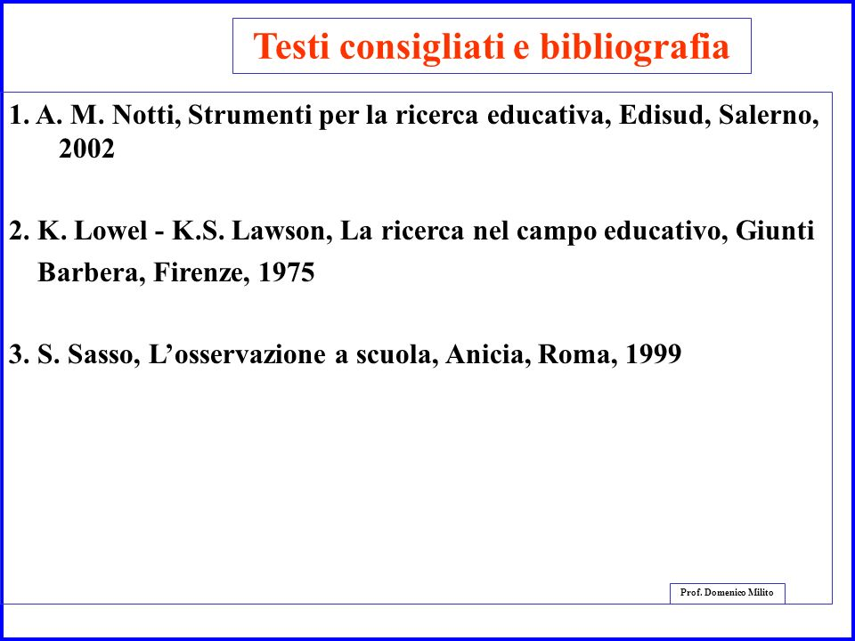 Testi consigliati e bibliografia