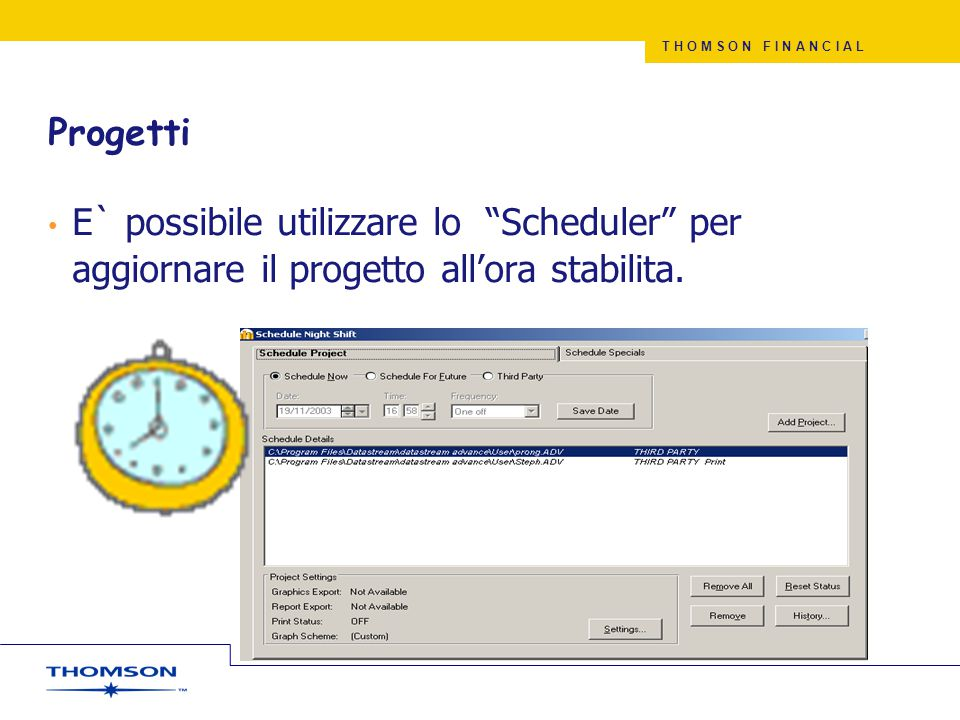 Progetti E` possibile utilizzare lo Scheduler per aggiornare il progetto all'ora stabilita. Nightshift is the same as setting a macro to run.
