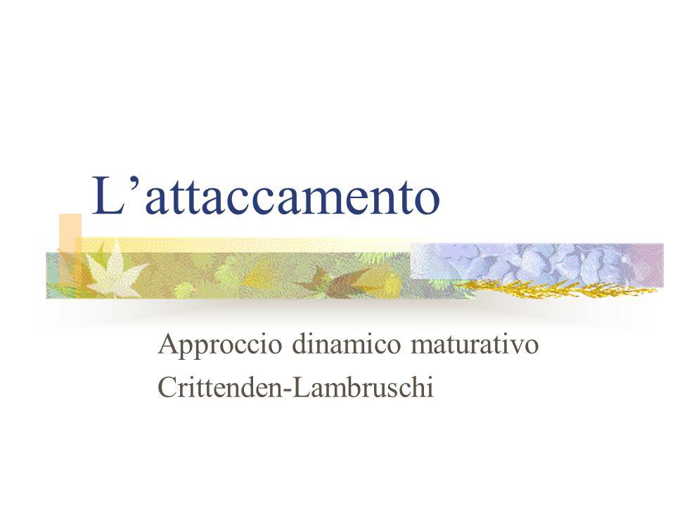 Approccio dinamico maturativo Crittenden-Lambruschi