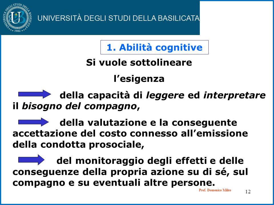 1. Abilità cognitive Si vuole sottolineare l'esigenza