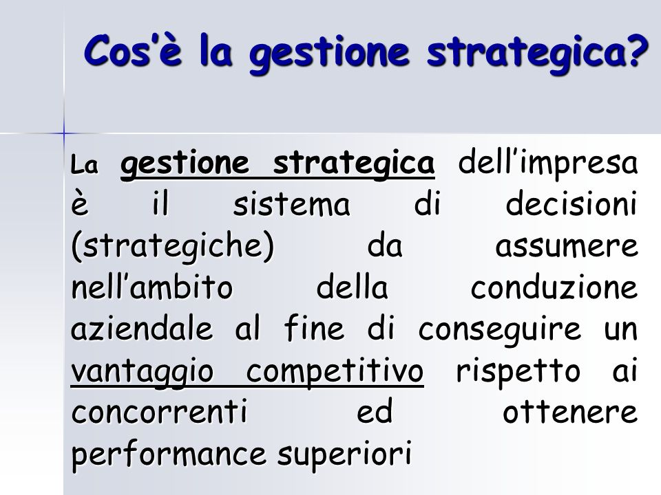 Cos'è la gestione strategica