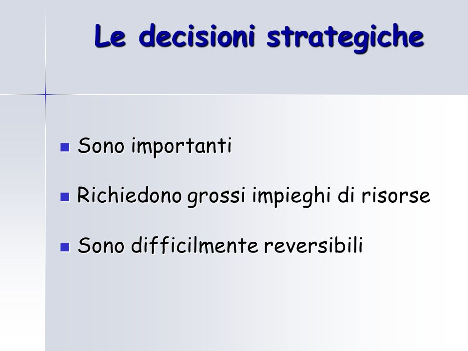 Le decisioni strategiche