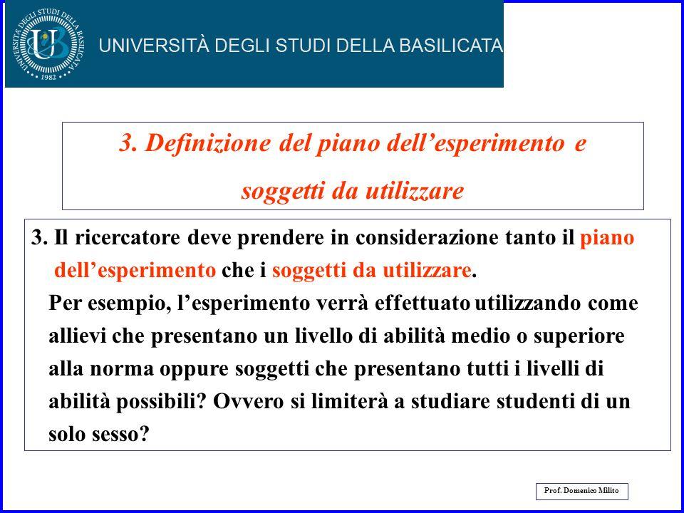 3. Definizione del piano dell'esperimento e soggetti da utilizzare