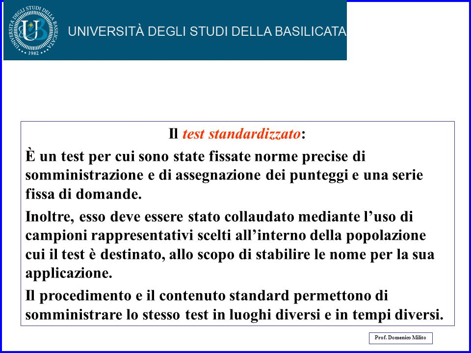 Il test standardizzato: