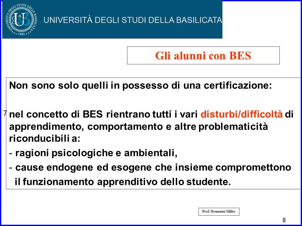 7 Gli alunni con BES. Non sono solo quelli in possesso di una certificazione: