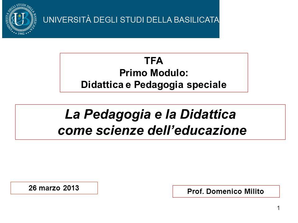 La Pedagogia e la Didattica come scienze dell'educazione