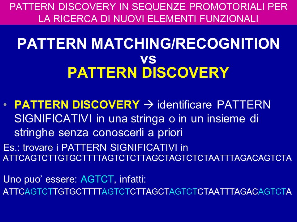 PATTERN MATCHING/RECOGNITION