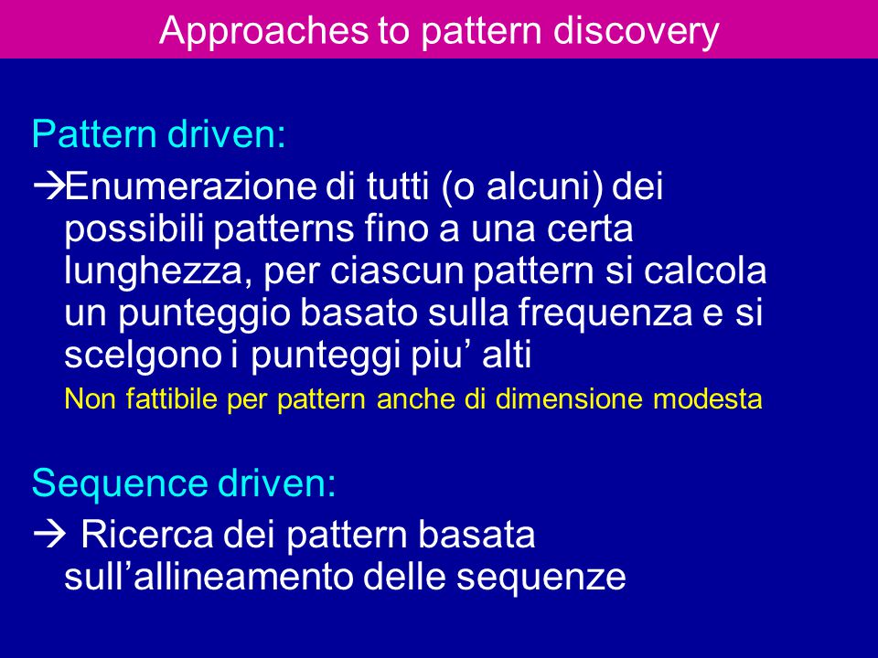 Approaches to pattern discovery