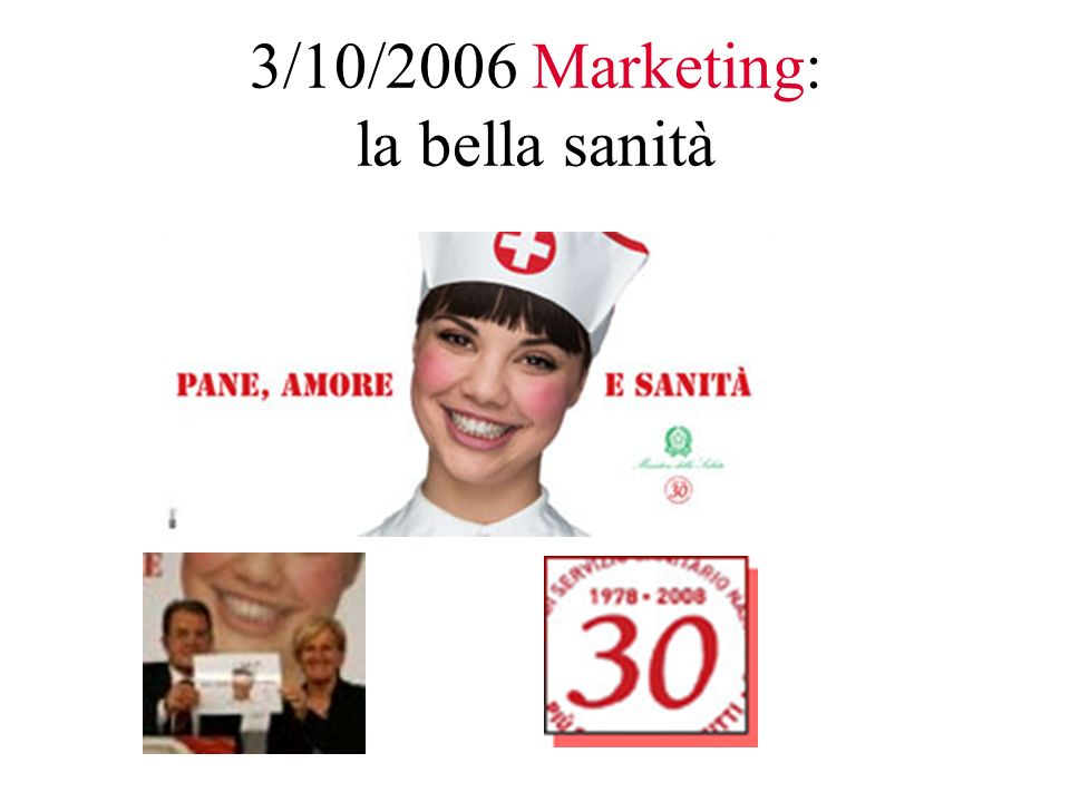 3/10/2006 Marketing: la bella sanità