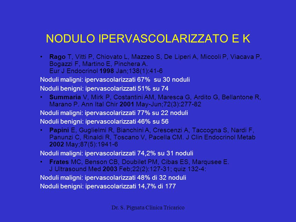 NODULO IPERVASCOLARIZZATO E K