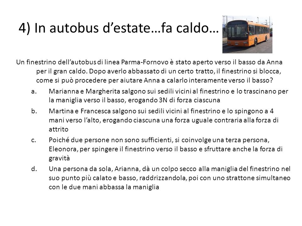 4) In autobus d'estate…fa caldo…