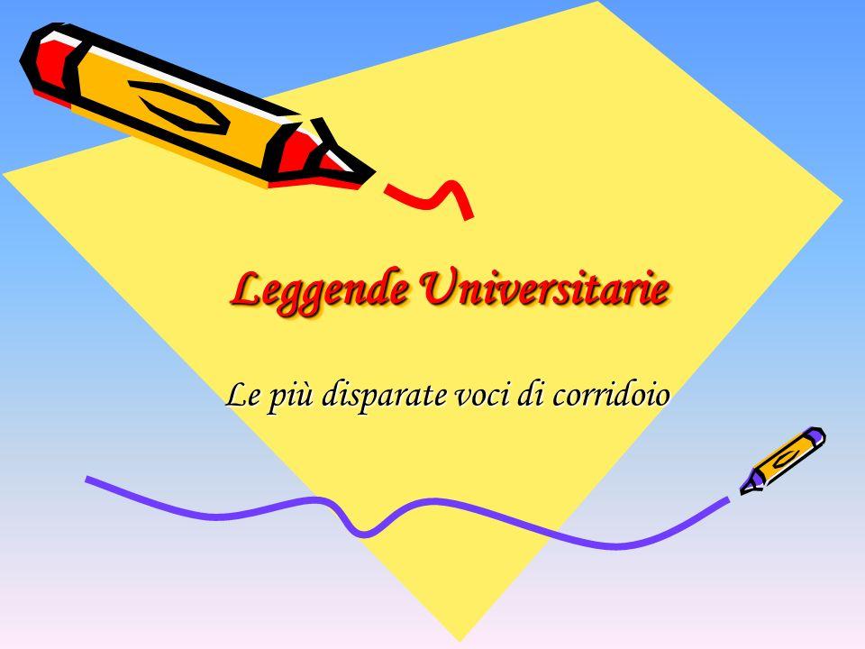 Leggende Universitarie