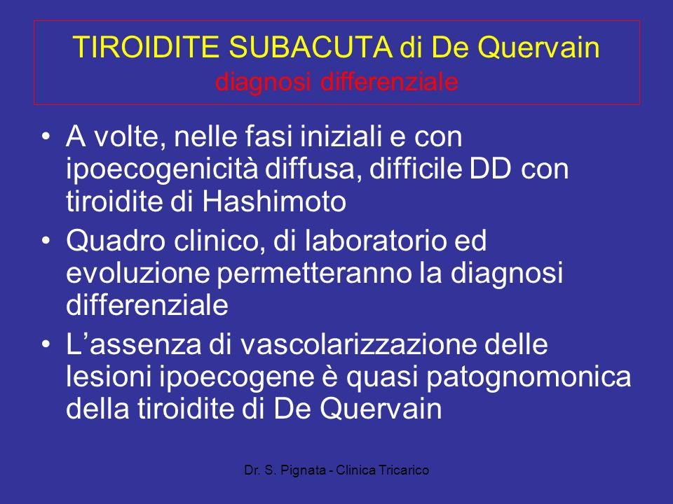 TIROIDITE SUBACUTA di De Quervain diagnosi differenziale