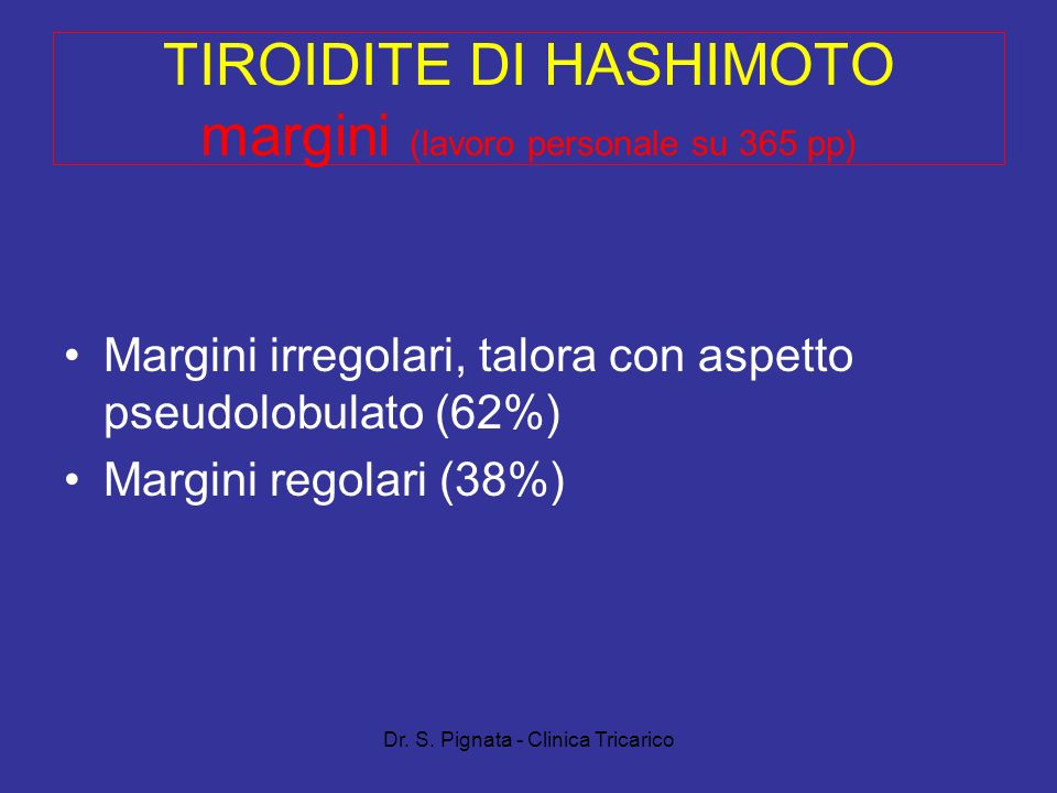 TIROIDITE DI HASHIMOTO margini (lavoro personale su 365 pp)
