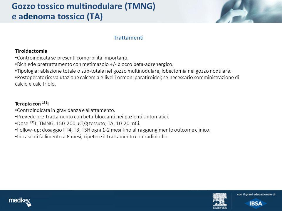 Gozzo tossico multinodulare (TMNG) e adenoma tossico (TA)